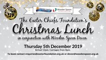 The Exeter Chiefs Foundation & Wooden Spoon Devon's Christmas Lunch 2019